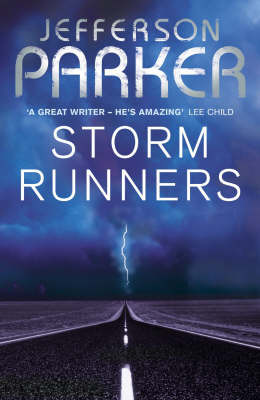Storm Runners by T.Jefferson Parker