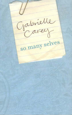 So Many Selves by Carey Gabrielle