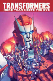 Transformers More Than Meets The Eye Volume 8 by James Roberts