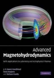 Advanced Magnetohydrodynamics by J.P. Goedbloed
