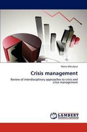 Crisis Management by Marie Miku Ov