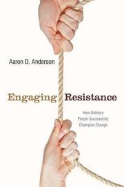 Engaging Resistance by Aaron Anderson