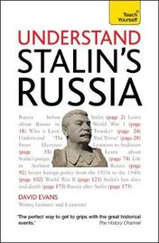 Understand Stalin's Russia: Teach Yourself by David Evans