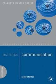 Mastering Communication by Nicky Stanton