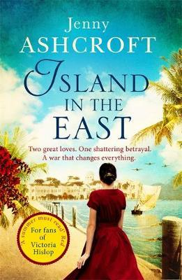 Island in the East by Jenny Ashcroft image