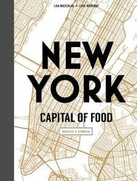 New York Capital of Food by Lisa Nieschlag image