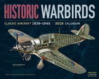 Historic Warbirds 2019 Horizontal Wall Calendar by Workman Publishing