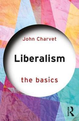 Liberalism by John Charvet