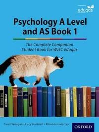 The Complete Companions for Eduqas Year 1 and AS Psychology Student Book by Cara Flanagan image