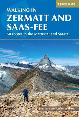 Walking in Zermatt and Saas-Fee by Lesley Williams