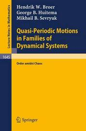 Quasi-Periodic Motions in Families of Dynamical Systems by H.W. Broer
