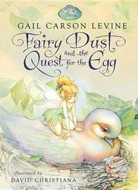 Fairy Dust and the Quest for the Egg by Gail Carson Levine image