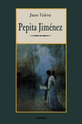 Pepita Jimenez by Juan Valera image