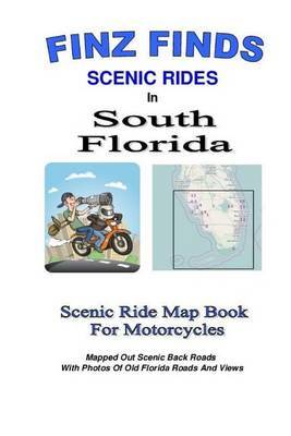 Finz Finds Scenic Rides in South Florida by Steve Finz Finzelber
