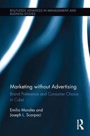 Marketing without Advertising by Emilio Morales