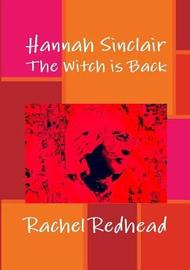 Hannah Sinclair: the Witch is Back by Rachel Redhead image