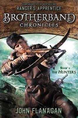 The Hunters (Brotherband Chronicles #3) US Ed. by John Flanagan