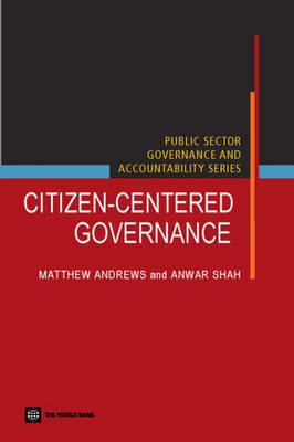 Citizen-centered Governance by Anwar Shah