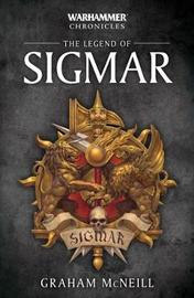 The Legend of Sigmar by Graham McNeill