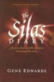 Silas Diary by Gene Edwards