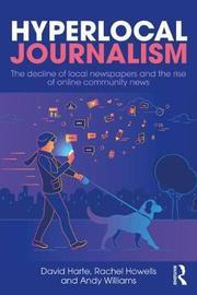 Hyperlocal Journalism by David Harte