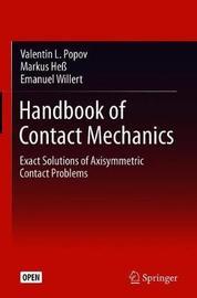 Handbook of Contact Mechanics by Valentin L Popov