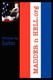 MADDER N HELL.Org by Lobo image