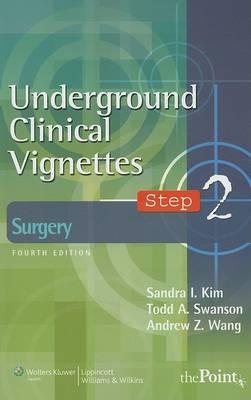 Underground Clinical Vignettes Step 2: Surgery by Sandra I. Kim image