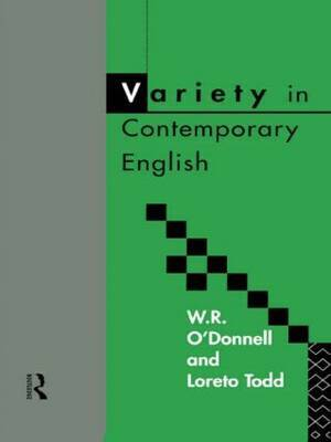 Variety in Contemporary English by W.R. O'Donnell image