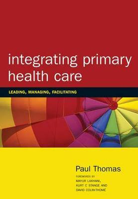 Integrating Primary Healthcare by Paul Thomas image