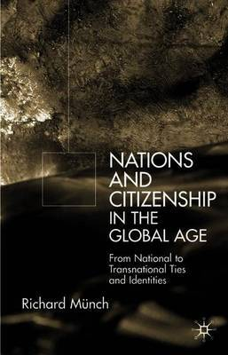 Nation and Citizenship in the Global Age by Richard Munch image