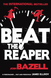 Beat The Reaper by Josh Bazell image