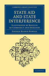 State Aid and State Interference by George Baden Powell