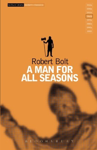 an interpretation of a man for all seasons by roger bolt Robert bolt (from the play by), robert bolt (screenplay) stars: paul scofield title: a man for all seasons (1966) 79 /10 want to share imdb's.