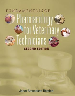 Fundamentals of Pharmacology for Veterinary Technicians by Janet Romich image