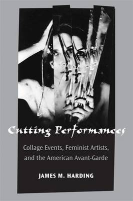 Cutting Performances by James M. Harding