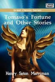 Tomaso's Fortune and Other Stories by Henry Seton Merriman image