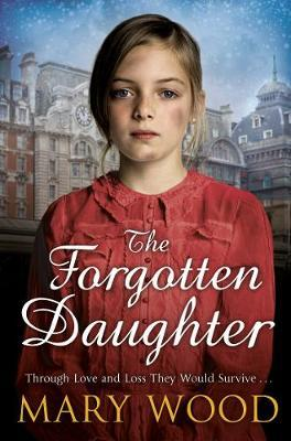 The Forgotten Daughter by Mary Wood image