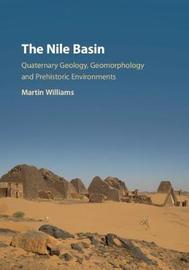 The Nile Basin by Martin Williams