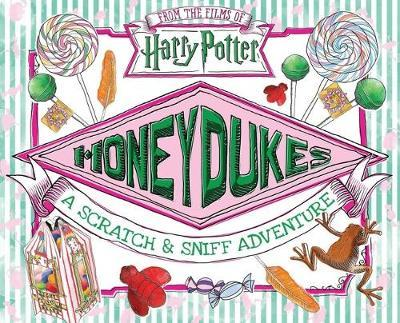 Honeydukes: A Scratch and Sniff Adventure by Daphne Pendergrass image
