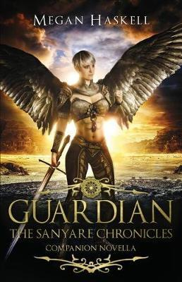 Guardian by Megan Haskell
