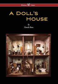 A Doll's House (Wisehouse Classics) by Henrik Ibsen