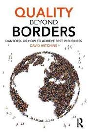 Quality Beyond Borders by David Hutchins