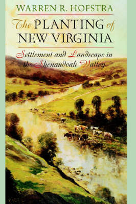 The Planting of New Virginia by Warren R. Hofstra image