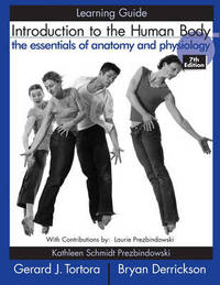 Introduction to the Human Body: The Essentials of Anatomy and Physiology: Learning Guide by Gerard J. Tortora image