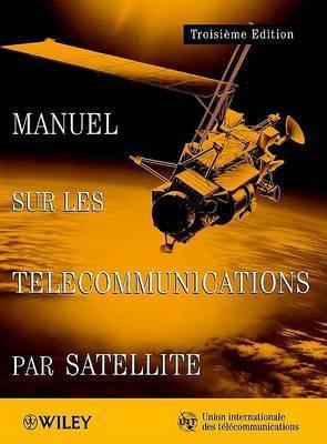 ITU Handbook on Satellite Communications by International Telecommunications Union