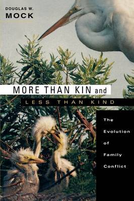 More Than Kin and Less Than Kind by Douglas W. Mock