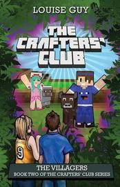 The Crafters' Club Series: The Villagers by Louise Guy