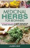Medicinal Herbs for Beginners by Lauren Gray