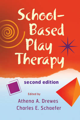 School-based Play Therapy, Second Edition image